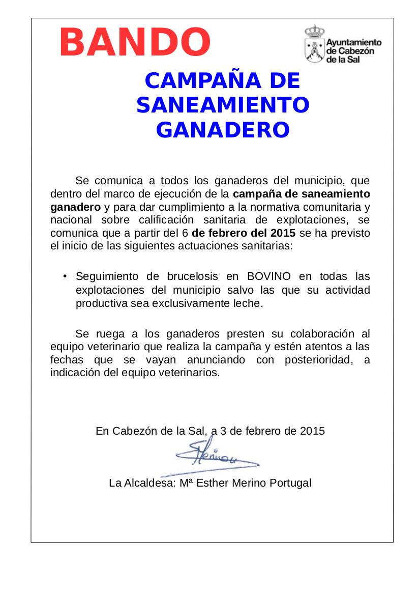 http://www.cabezondelasal.net/wp-content/uploads/2015/02/Bando-Campa%C3%B1a-de-Saneamiento-Ganadero.jpg