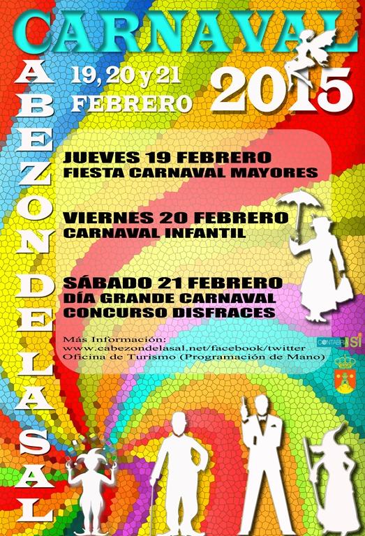 http://www.cabezondelasal.net/wp-content/uploads/2015/02/CARNAVAL2015-cartel-Copy.jpg